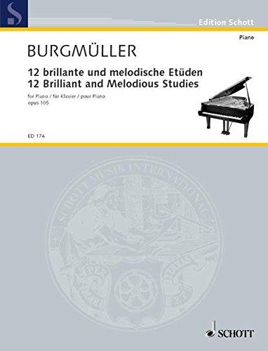 12 brillante und melodische Etüdenop.105 : für Klavier: Friedrich Johann Burgm�ller