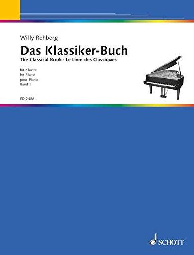 Das Klassikerbuch Band 1 :für Klavier