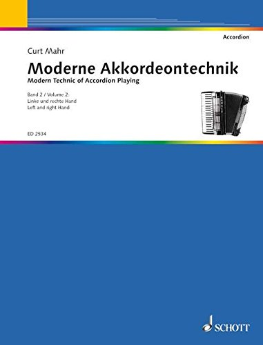 Moderne Akkordeon-Technik Band 2 linke und rechte Hand: Curt Mahr