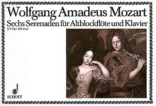 Serenade F-Dur Nr.2 KV213 : für Altblockflöte und Klavier: Wolfgang Amadeus Mozart