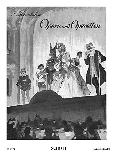 Opern und Operetten Band 2 :für Klavier