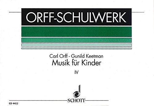 Musik für Kinder Band 4 :Moll, Bordun-Stufen: Carl Orff