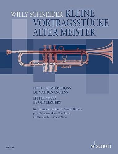 Kleine Vortragsstücke alter Meister :für Trompete und Klavier