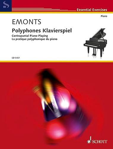 Polyphones Klavierspiel Band 1 :Spiel mit 2 selbständigen Stimmen: Fritz Emonts