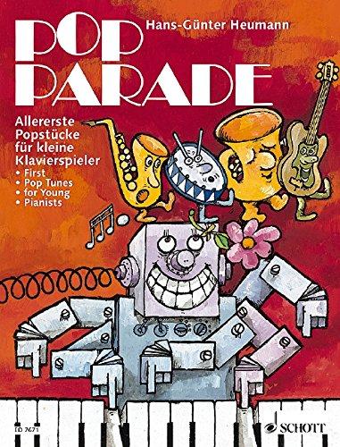 Pop Parade : allererstePopstücke für kleine Klavier-