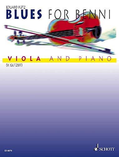 Blues for Benny : für Viola und Klavier: Eduard P�tz
