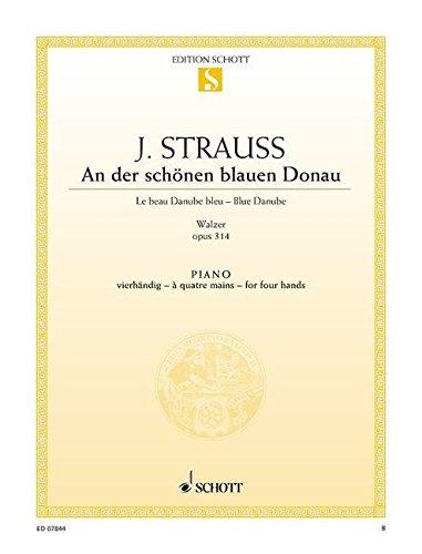 An der schönen blauen Donau op.314 :für: Johann (Sohn) Strauß