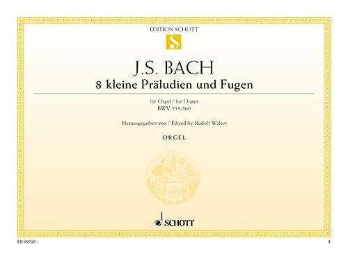 Acht kleine Präludien und Fugen BWV 553-560,: Johann Sebastian Bach