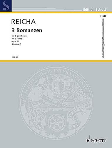 3 Romanzen op.21 : für 2 Flöten: Anton (Antoine) Joseph Reicha