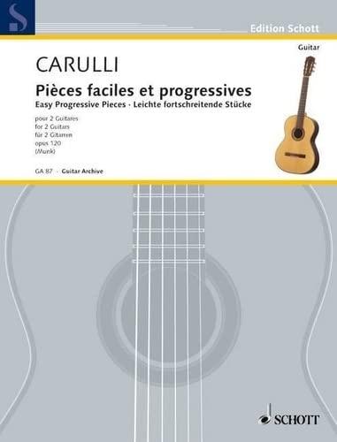 Leichte fortschreitende Stücke op.120 :für 2 Gitarren: Ferdinando Carulli