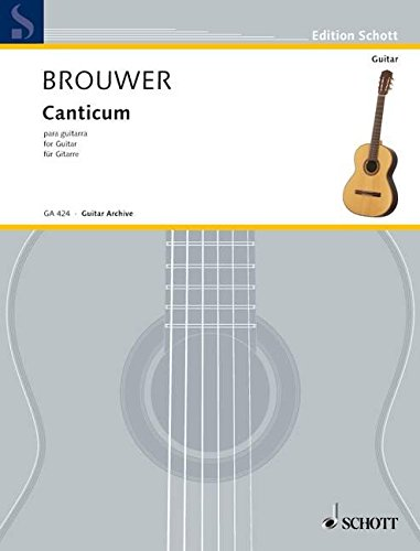Canticum para Guitara - Guitar Archive GA424: Brouwer, Leo
