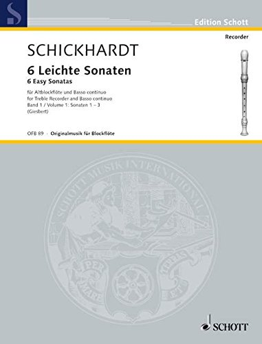 6 leichte Sonaten Band 1 (Nr.1-3) :für Altblockflöte und Bc: Johann Christian Schickhardt