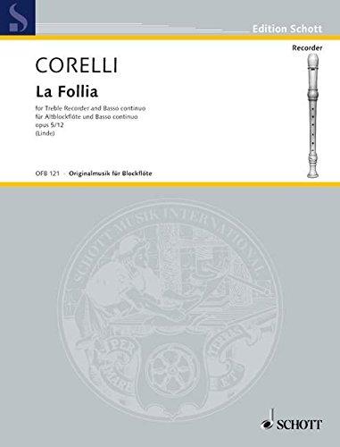 La Follia op.5,12 : für Altblockflöteund Klavier: Arcangelo Corelli