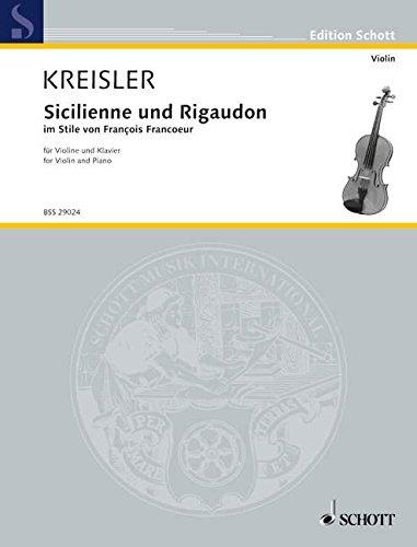 SCHOTT KREISLER FRITZ - SICILIENNE AND RIGAUDON: Fritz Kreisler