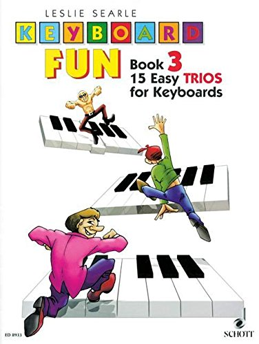 Keyboard Fun Band 3 : 15 easytrios for keyboard: Leslie Searle
