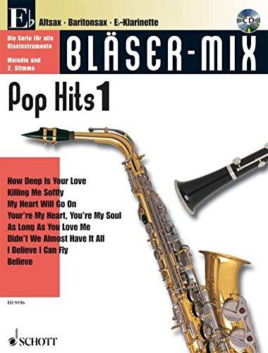 Bläser-Mix (+CD) : Pop Hits 1für Es-Instrumente (Melodie und