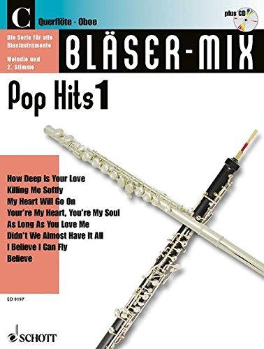 Blaeser-Mix (+CD) : Pop-Hits 1für C-Instrumente (Melodie und 2. Stimme)