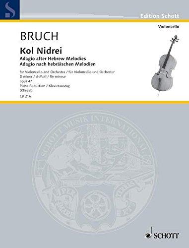 Kol Nidrei op. 47: Adagio nach hebräischen: Max Bruch