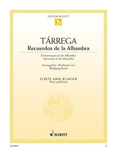Recuerdos de la Alhambra: Erinnerungen an die: Francisco Tarrega