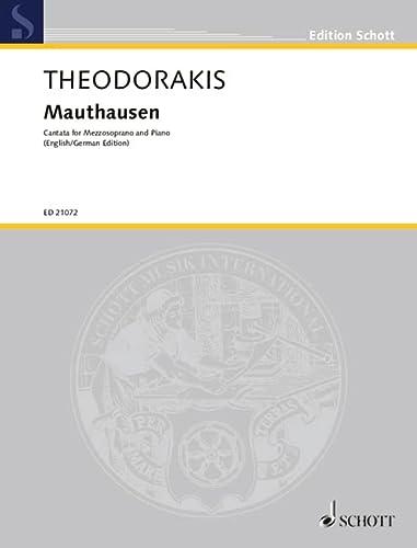 Mauthausen : für Mezzosopran und Klavier(dt/en): Mikis Theodorakis