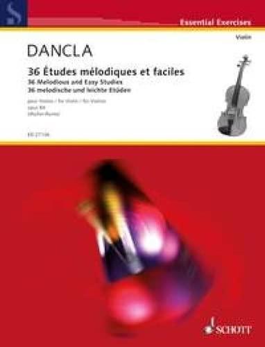 36 Études mélodiques et faciles: Charles Dancla