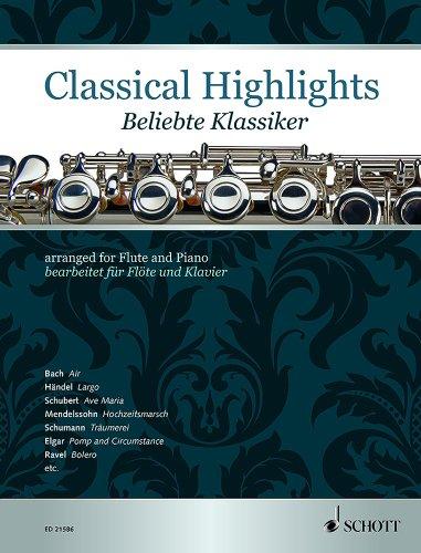 Beliebte Klassiker : für Flöte und Klavier