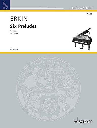 6 Preludes :für Klavier: Ulvi Cemal Erkin