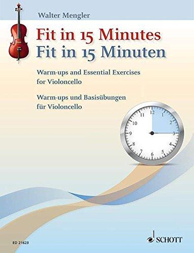 Fit in 15 Minuten :für Violoncello: Walter Mengler