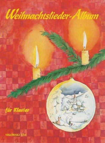 Weihnachtslieder-Album : für Klavier(und Gesang)
