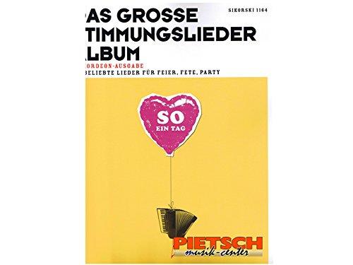 Das große Stimmungsliederalbum.: Rolf Nagel