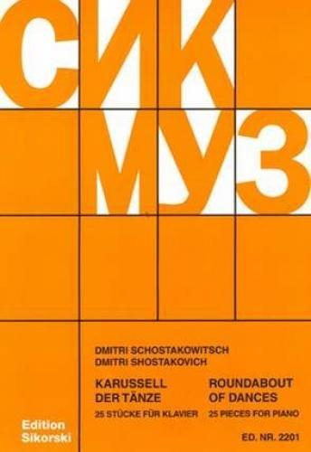 Karussell der Tänze : 25 leichteStücke für Klavier: Dimitri Schostakowitsch