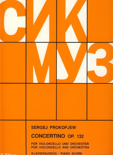 Concertino op.132 für Violoncellound Orchester, Klavierauszug: Serge Prokofieff