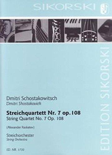 Streichquartett Nr.7 op.108 : fürStreichorchester: Dimitri Schostakowitsch