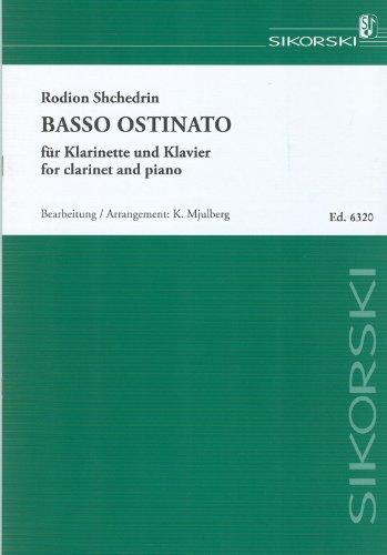 Basso ostinato :für Klarinette und Klavier: Rodion Konstantinov Shchedrin