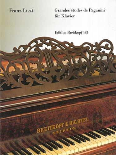 Grandes études de Paganini :für Klavier: Franz Liszt