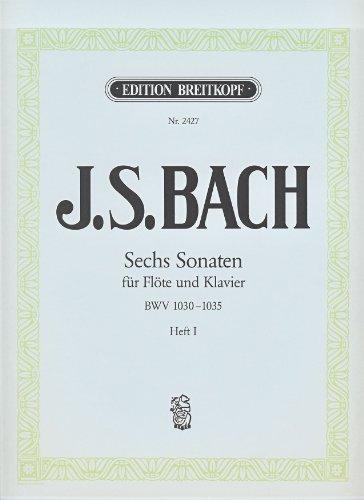 6 Sonaten Band 1 (Nr.1-3) BWV1030-1032 :für Flöte und Klavier: Johann Sebastian Bach