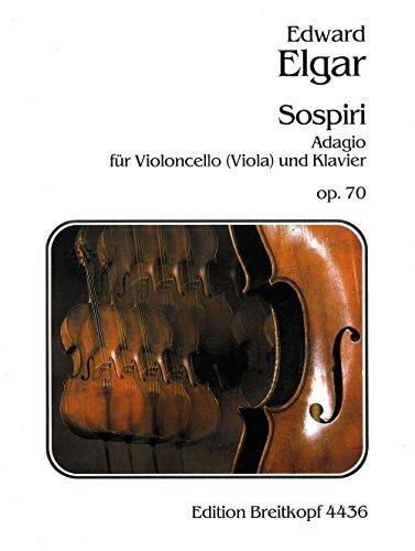 Sospiri op.70, Violoncello (Viola) und Klavier: Edward Elgar