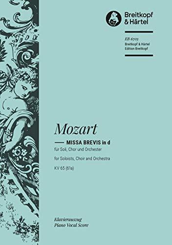 Missa brevis d-moll KV 65 (61a) -: Wolfgang Amadeus Mozart,