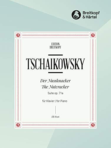 Nussknacker Ballett-Suite op.71a, Ausgabe für Klavier: Peter I. Tschaikowski