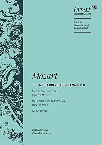 Missa brevis C-Dur KV 220 (Spatzenmesse): Mozart Wolfgang Amadeus