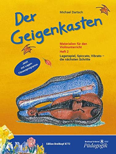 Der Geigenkasten. Materialien für den Violinunterricht 2: Michael Dartsch