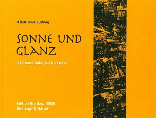 Sonne und Glanz: Klaus Uwe Ludwig