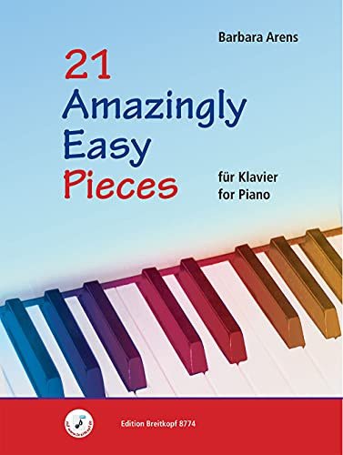 21 Amazingly Easy Pieces : Klavier: Barbara Arens