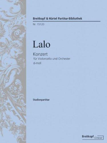 Konzert f. Violoncello u. Orchester: Edouard Lalo