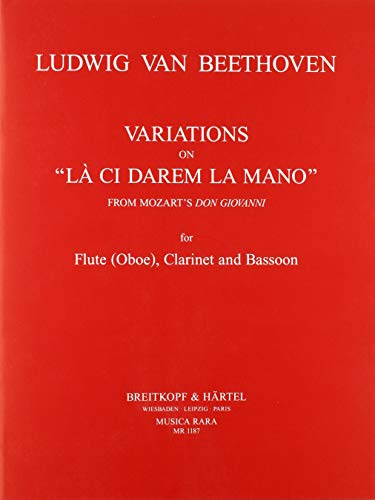 Variations on the Theme La cidarem la mano : für Flöte (Oboe),: Ludwig van Beethoven
