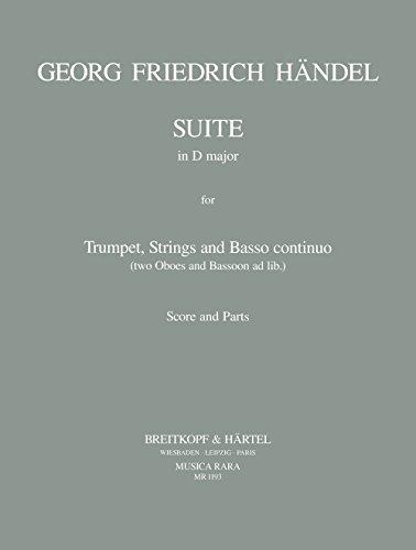 Suite D-Dur aus der Wassermusik :für Trompete in D, Streicher und Bc: Georg Friedrich H�ndel