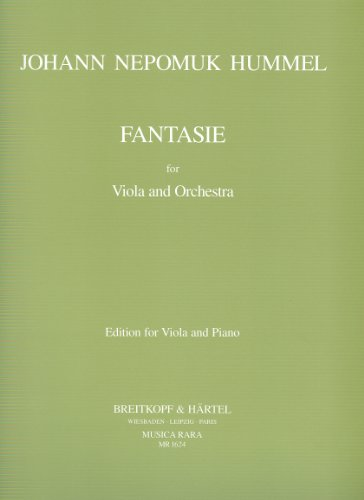 Fantasie for viola and orchestra :for viola and piano: Johann Nepomuk Hummel