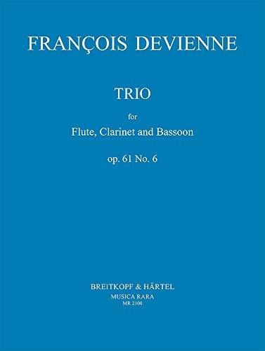Trio d-Moll op.61,6 : für Flöte,Klarinette und Fagott: Francois Devienne