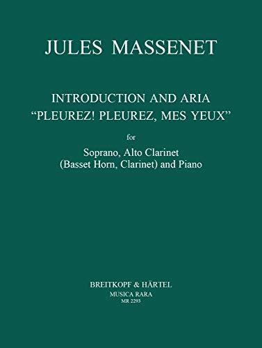 Introduction und Arie überPleurez, Pleurez, mes yeux : für Sopran: Jules Emile Frederic ...