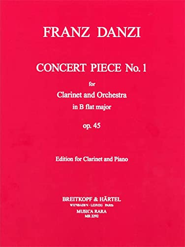 Concert Piece B flat Major no.1 op.45for clarinet and orchestra :: Franz Danzi